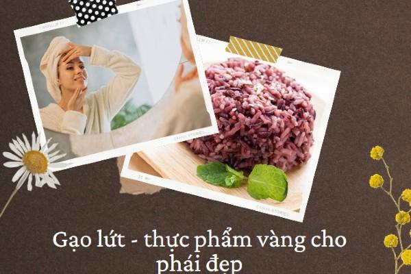 Gạo lứt - thực phẩm vàng cho phái đẹp